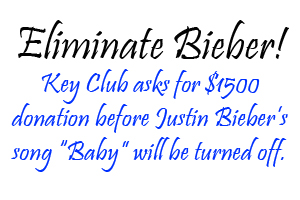 Key Club asks students to eliminate Bieber for babies